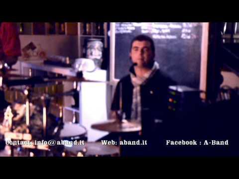 A-Band live @ 127 Pub di Selvazzano Dentro (PD) 2012