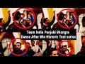 Watch Team India Punjabi Bhangra Dance After Historic Test series win Against Australia