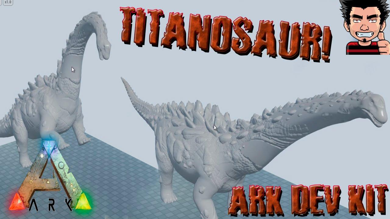 ARK Survival Evolved DEV KIT TITANOSAUR guia español Titanosaurus  dinosaurio armadura