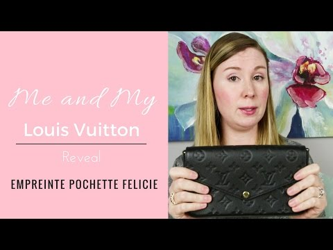 Me And My Louis Vuitton Empreinte Pochette Felicie Reveal