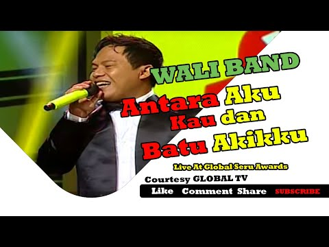 WALI BAND [Antara Aku, Kau Dan Batu Akikku] Global Seru Awards 2015 (15-04-2015) Courtesy GLOBAL TV