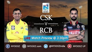 Royal Challangers Bangalore vs Chennai IPL 2018 Match Preview | CSK vs RCB | NYOOOZ Cric Gully