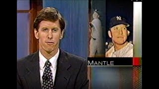 Mickey Mantle - ESPN Sunday Sportsday Coverage of His Death