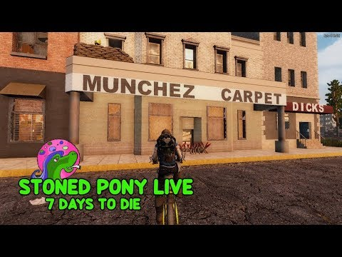 Stoned Pony LIVE - 7 Days To Die - Alpha 18 - Chill & Chat - 동영상