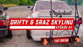 Furt Bokem - drifty + sraz Skylinů / Vyškov #1