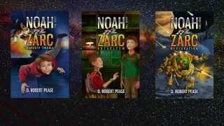 Noah Zarc: Trilogy
