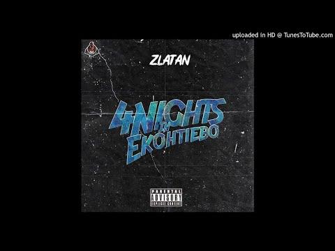 zlatan---4-nights-in-ekohtiebo-(official-audio)