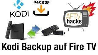 Kodi Backup erstellen & auf gleichem / anderem Fire TV zurücksichern