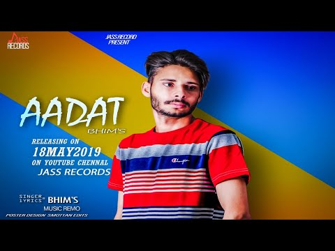 aadat-|-(-full-song)-|-bhim-|-new-punjabi-songs-2019-|-latest-punjabi-songs-2019