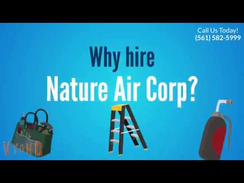 Why hire Nature Air Corp?