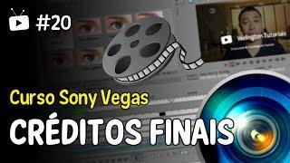 Curso Sony Vegas #20 - Como colocar CRÉDITOS FINAIS nos vídeos?