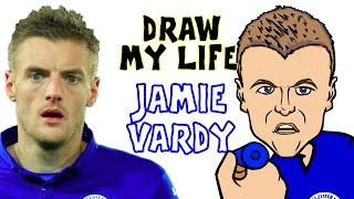 Jamie Vardy - DRAW MY LIFE! (Vardy biography PARODY highlights champions movie story)