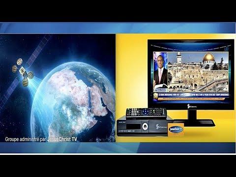 SUIVEZ CE QUI PASSE À LA TÉLÉ PAR SATELLITE EN CE MOMENT - JesusChrist TV