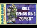 🌳 Plants vs Zombies Journey To The West BOSS Bull Demon King Zombot