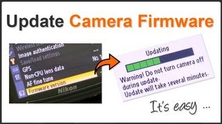 Photography Tip - How to Update Digital SLR Firmware