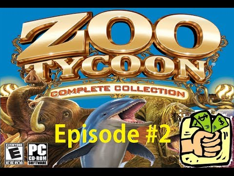 Let's Play Zoo Tycoon! Episode 2: Holding Out For A Bailout!