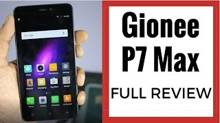 Gionee P7 Max Full Review, Great Looks, But Is It Worth The Price? | Gadgets To Use