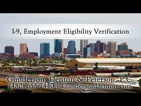 I-9, Employment Eligibility Verification | Gunderson, Denton & Peterson, P.C.