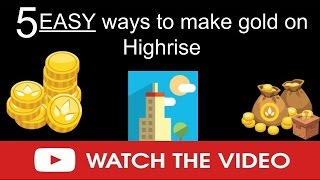 5 EASY ways to earn gold on Highrise