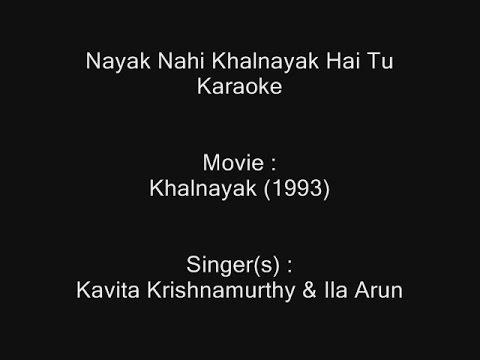 Nayak Nahi Khalnayak Hai Tu - Kataoke - Khalnayak (1993) - Kavita Krishnamurthy & Ila Arun