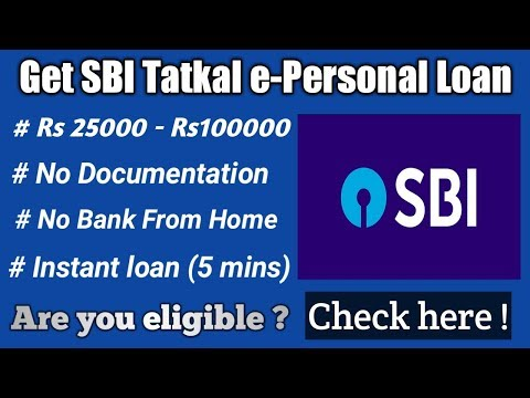 SBI Talkal E-Personal Loan   How To Get Instant Online Loan Rs.25000 To Rs.100000