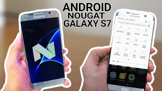 Android 7.0 Nougat OFICIAL Para Galaxy S7 y S7 Edge Novedades!