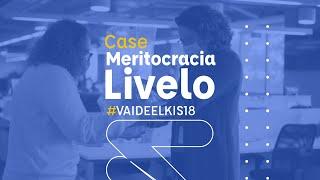 LIVELO | Meritocracia 2021