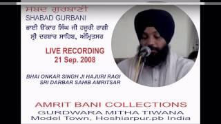 Vin Puchheaan Hi Lai Jai By Bhai Onkar Singh Ji Hajuri Ragi Sri Darbar Sahib Amritsar