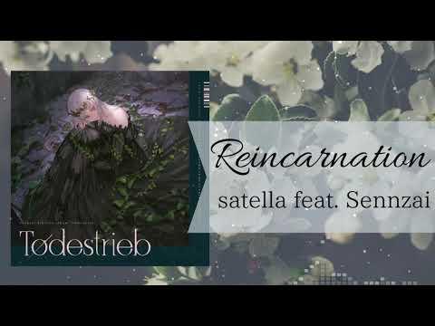 Satella Feat.Sennzai / Reincarnation Short Ver.(Official Audio)