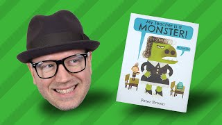 Story 21 - My Teacher Is a Monster! (No, I Am Not):  Peter Brown