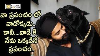 Naga Shourya Emotional Words about his Dog || A Day in Naga Shourya Life || Ashwathdama Movie