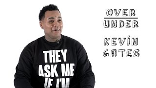 kevin gates rates leonardo dicaprio taylor swift and the red hot chili peppers   over under