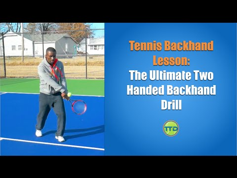 Tennis Backhand Lesson: The Ultimate Two Handed Backhand drill