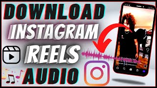 How To Download Instagram Reels Audio Sound Only As MP3
