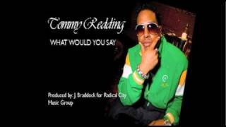 "Tommy Redding ""What Would You Say"""