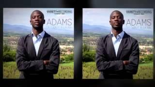 Adams - Ep du Début a la fin - Je Partirai - (Audio) 2016