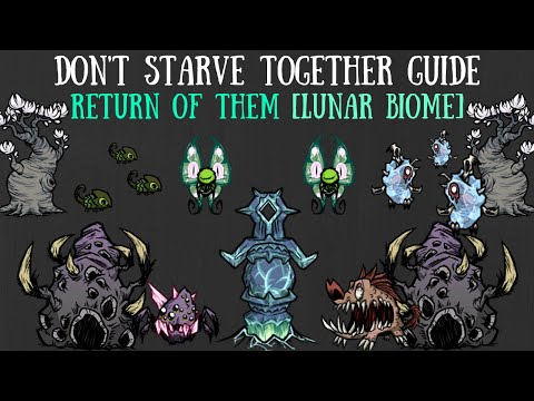 Don't Starve Together Guide: The Return Of Them/Lunar Island Update [NEW CONTENT]