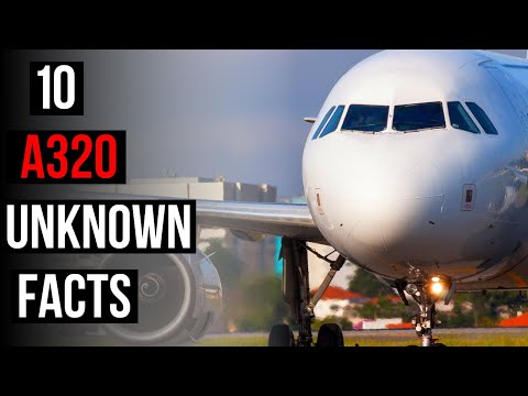Top 10 Airbus A320 Unknown Facts