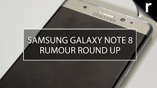 Galaxy Note 8 Preview | Leaks, rumours and release dates!
