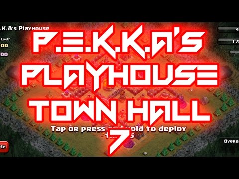 CLASH OF CLANS P.E.K.K.A PLAYHOUSE TOWN HALL 7