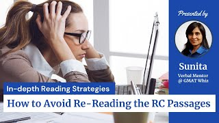 GMAT Reading Strategies - How to Avoid Re-Reading the GMAT RC Passages