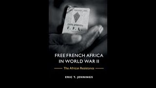 Free French Africa in World War II: The African Resistance