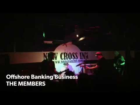 THE MEMBERS - Offshore Banking Business @ New Cross Inn - 10.03.2018