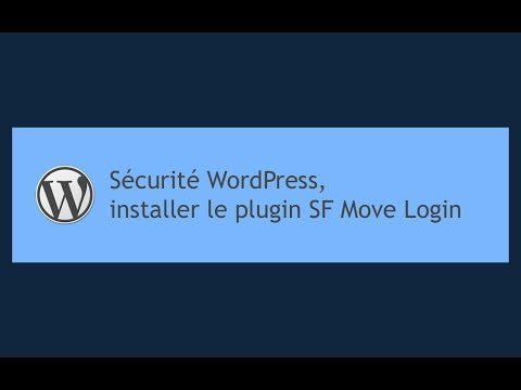Tutoriel WordPress : Plugin Move Login