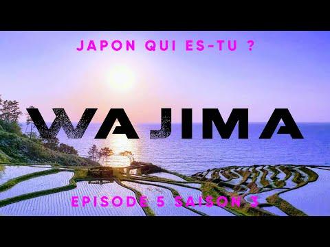 LA BRETAGNE JAPONAISE, WAJIMA et KANAZAWA - série Japon qui es-tu ? épisode 5 saison 2