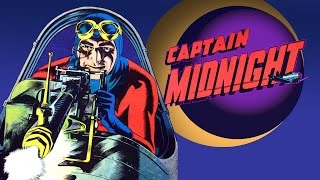 Lost Hero of the Golden Age  Ep.10  Captain Midnight