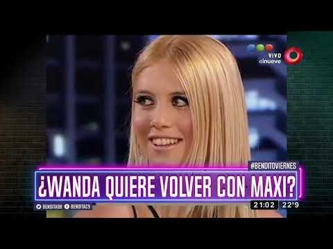 ¿Wanda quiere volver con Maxi?