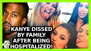 KANYE WEST DISSED BY KARDASHIAN JENNER FAMILY AFTER BREAKDOWN!
