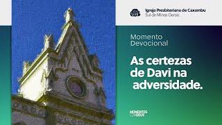 Momentos com Deus - Igreja em Células (21/04/2020)