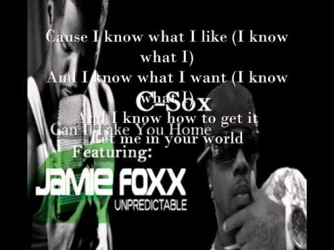 Jamie Foxx and C-Sox -Can I Take You Home